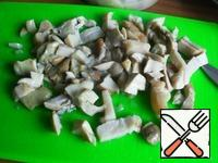Mushrooms cut: can be small, can be larger.
