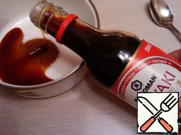 Sugar, mix with teriyaki sauce.