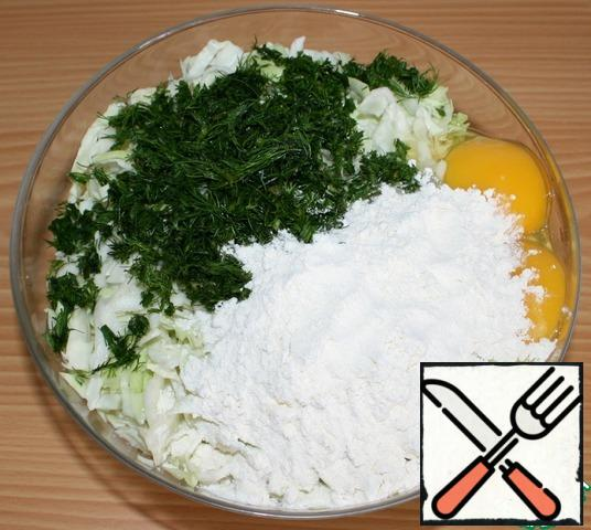 Add chopped dill greens, eggs, salt and flour.