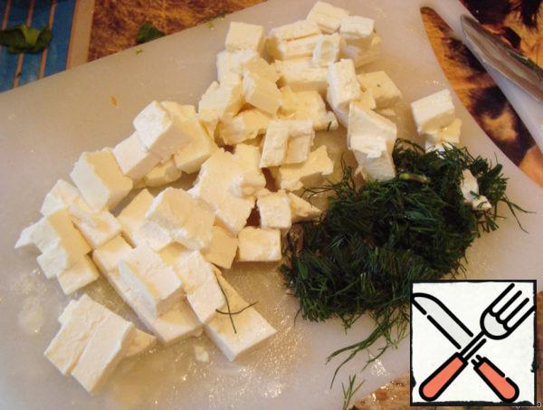 Also cut feta cheese and dill.