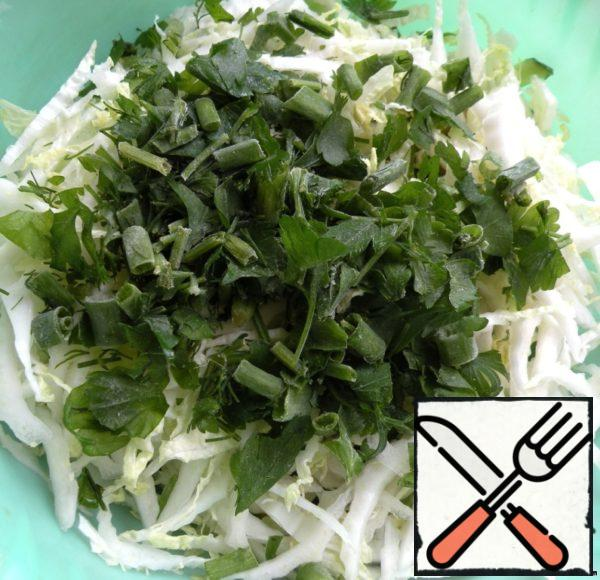 Chop the chinese cabbage and add the greens. I had dill, parsley and spring onions.