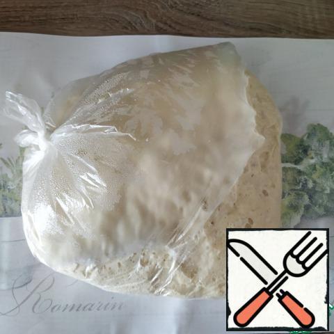I've got the yeast dough ready.