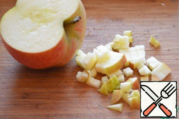 Cut the Apple into cubes.