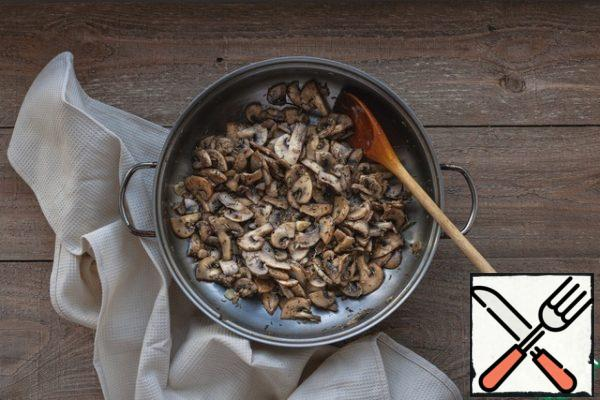 Fry the mushrooms with garlic and rosemary until the liquid is completely evaporated. Add salt and pepper to taste.