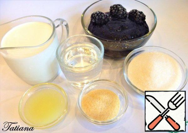 Products for making BlackBerry mousse: