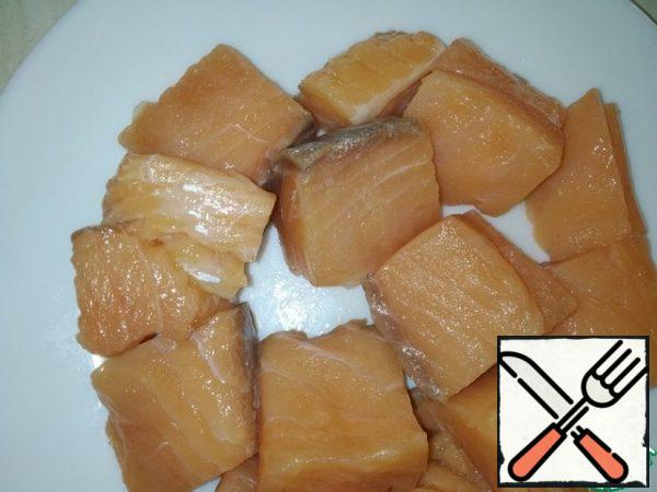 Salmon fillet buy chilled and cut into a large cube so that it does not disintegrate during cooking.