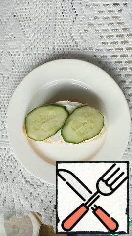 You can put cucumber circles on top