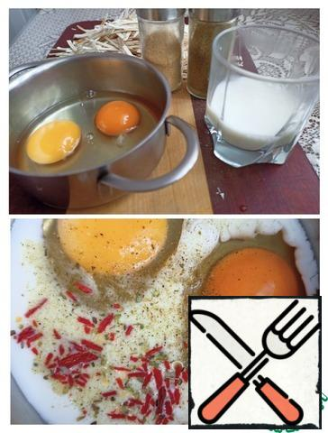 Whisk the eggs with milk, a pinch of salt and your favorite seasonings. I like it combined with a mixture of peppers, dried garlic and dried tomato.