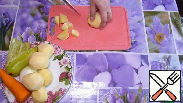 Potatoes are also cut into small pieces.