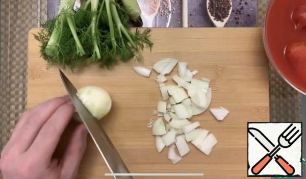 Cut the onion into cubes