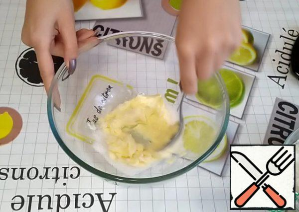 Soft butter should be ground with sugar and a pinch of salt.