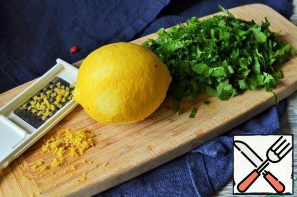 Wash the parsley, dry it, finely chop it, cook the lemon zest.